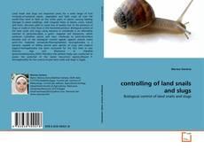 Обложка controlling of land snails and slugs