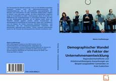 Buchcover von Demographischer Wandel als Faktor der Unternehmensentwicklung