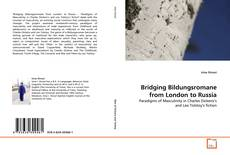 Couverture de Bridging Bildungsromane from London to Russia