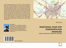 Bookcover of TRADITIONAL FOUR STEP TRANSPORTATION MODELING