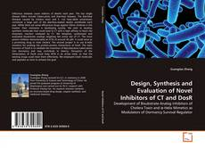 Couverture de Design, Synthesis and Evaluation of Novel Inhibitors of CT and DosR
