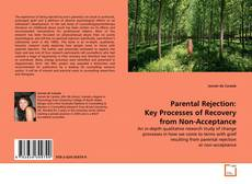 Borítókép a  Parental Rejection: Key Processes of Recovery from Non-Acceptance - hoz
