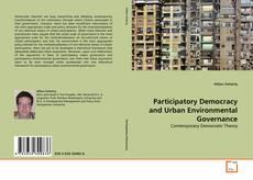 Borítókép a  Participatory Democracy and Urban Environmental Governance - hoz