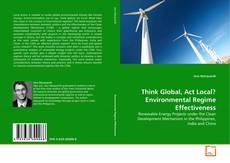 Capa do livro de Think Global, Act Local? Environmental Regime Effectiveness