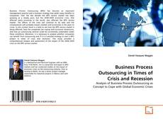 Business Process Outsourcing in Times of Crisis and Recession的封面