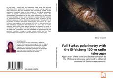 Bookcover of Full Stokes polarimetry with the Effelsberg 100-m radio telescope