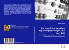 Buchcover von Die Interaktion zwischen Ergänzungsleistungen und dem BVG