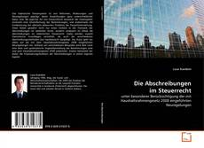 Bookcover of Die Abschreibungen im Steuerrecht