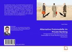 Capa do livro de Alternative Preismodelle im Private Banking