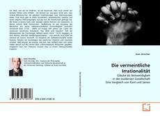 Buchcover von Die vermeintliche Irrationalität