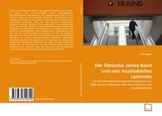 Couverture de Der filmische James Bond und sein musikalisches Leitmotiv