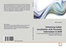 Обложка Enhancing Indoor Localization with Proximity Information in WSN