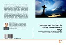 Capa do livro de The Growth of the Catholic Diocese of Machakos in Kenya