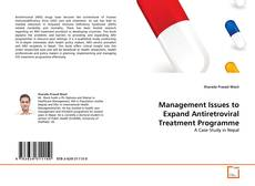 Bookcover of Management Issues to Expand Antiretroviral Treatment Programme