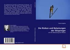 Die Risiken und Belastungen der Skispringer kitap kapağı