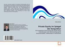 Bookcover of Private Equity im Spiegel der Konjunktur