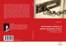 Bookcover of Postmodern Nations in Salman Rushdie's Fiction