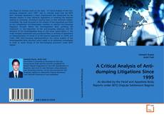 Обложка A Critical Analysis of Anti-dumping Litigations Since 1995