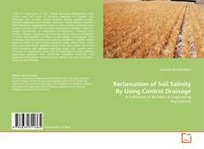 Bookcover of Reclamation of Soil Salinity By Using Control Drainage