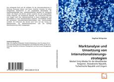 Обложка Marktanalyse und Umsetzung von Internationalisierungs-strategien