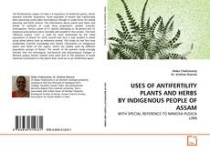 Portada del libro de USES OF ANTIFERTILITY PLANTS AND HERBS BY INDIGENOUS PEOPLE OF ASSAM