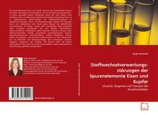 Buchcover von Stoffwechselverwertungsstörungen der Spurenelemente Eisen und Kupfer