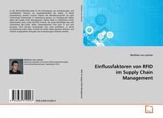 Buchcover von Einflussfaktoren von RFID im Supply Chain Management