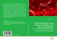 Die Auswirkungen einer induzierten Alkalose auf den Laktattransport kitap kapağı