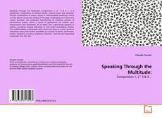 Copertina di Speaking Through the Multitude: