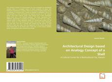 Copertina di Architectural Design based on Analogy Concept of a Shell