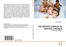 Bookcover of THE OEDIPUS COMPLEX IN ADOPTED CHILDREN