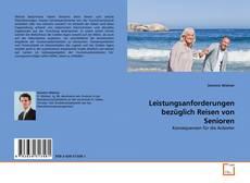 Leistungsanforderungen bezüglich Reisen von Senioren的封面