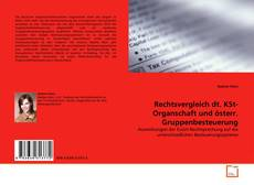 Bookcover of Rechtsvergleich dt. KSt-Organschaft und österr. Gruppenbesteuerung