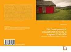 Copertina di The Development of Occupational Diversity in England 1350-1750