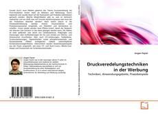 Bookcover of Druckveredelungstechniken in der Werbung