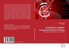 Broadband Satellite-integrated Network Design的封面