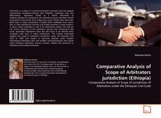Borítókép a  Comparative Analysis of Scope of Arbitrators jurisdiction (Ethiopia) - hoz