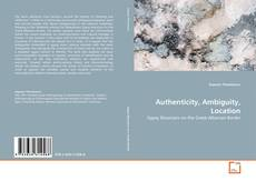 Обложка Authenticity, Ambiguity, Location