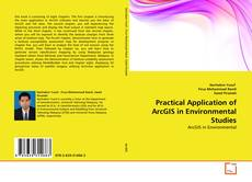 Обложка Practical Application of ArcGIS in Environmental Studies