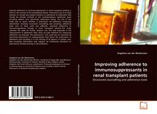 Capa do livro de Improving adherence to immunosuppressants in renal transplant patients