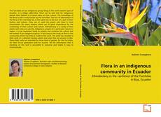 Bookcover of Flora in an indigenous community in Ecuador