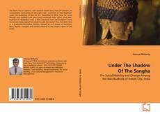 Under The Shadow Of The Sangha kitap kapağı