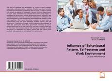 Copertina di Influence of Behavioural Pattern, Self-esteem and Work Environment