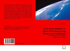 Time Series Models for Short-Term Forecasting Performance Indicators的封面
