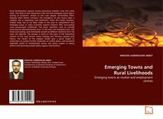 Обложка Emerging Towns and Rural Livelihoods