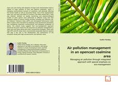 Bookcover of Air pollution management in an opencast coalmine area