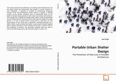 Bookcover of Portable Urban Shelter Design
