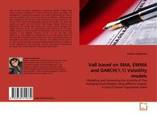 Bookcover of VaR based on SMA, EWMA and GARCH(1,1) Volatility models