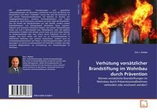 Couverture de Verhütung vorsätzlicher Brandstiftung im Wohnbau durch Prävention