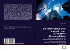 Bookcover of Die Verantwortung des Staates in einer systemischen Finanzmarktkrise